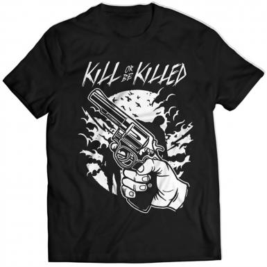 Kill Or Be Killed Mens T-shirt