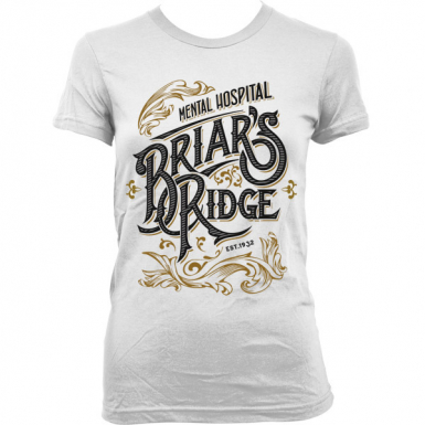 Briar Ridge Mental Hospital Womens T-shirt