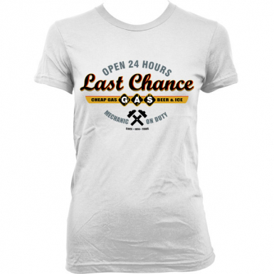 Sawyers Last Chance Gasoline Womens T-shirt