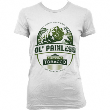 Ol' Painless Chewing Tobacco Womens T-shirt
