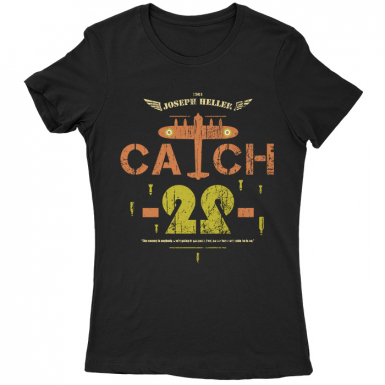 Catch-22 Womens T-shirt