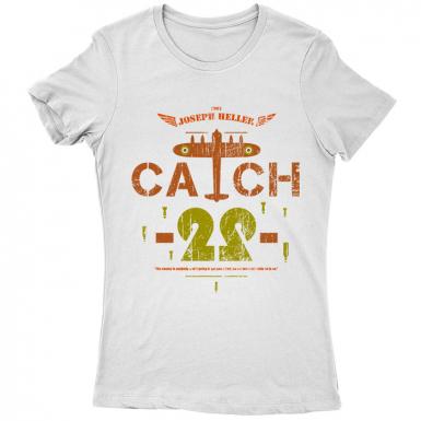 Catch-22 Womens T-shirt