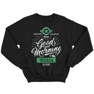 Good Morning, Vietnam Unisex Sweatshirt