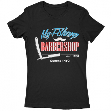 My T-Sharp Barber Shop Womens T-shirt