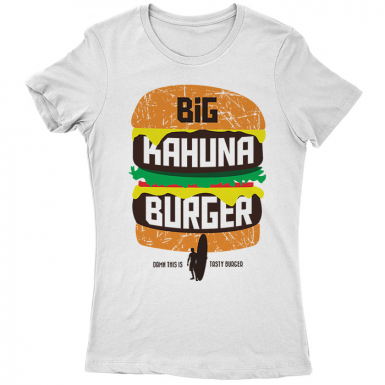 Big Kahuna Burger Womens T-shirt