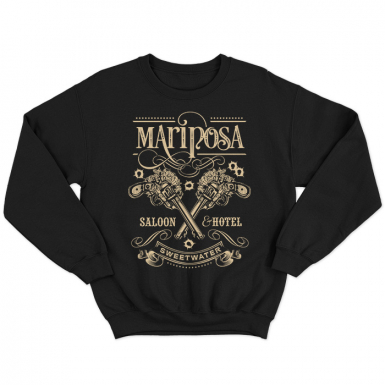 Mariposa Saloon Unisex Sweatshirt