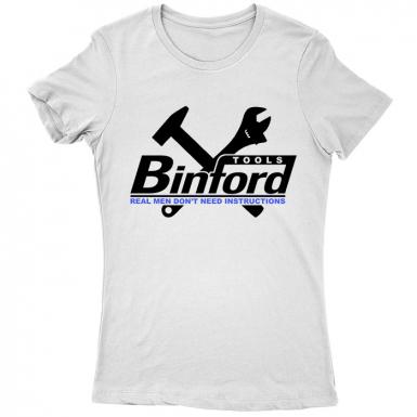 Binford Tools Womens T-shirt