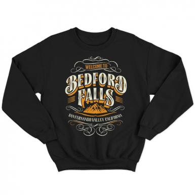 Bedford Falls Unisex Sweatshirt