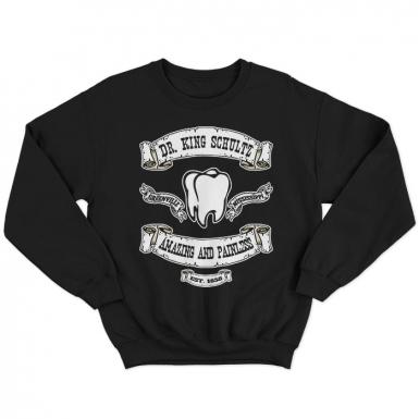 Dr King Schultz Unisex Sweatshirt