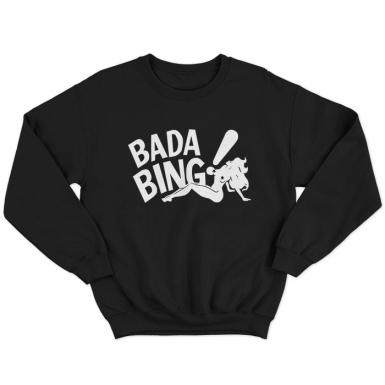 Bada Bing Club Unisex Sweatshirt