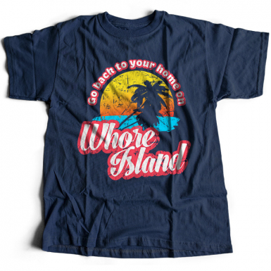 Whore Island Mens T-shirt