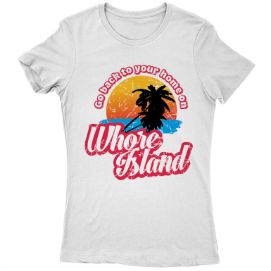Whore Island Womens T-shirt
