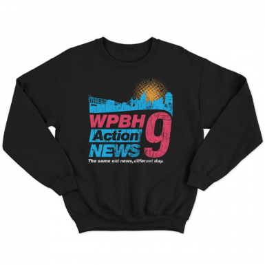 WPBH 9 Action News Unisex Sweatshirt