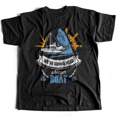 We're Gonna Need A Bigger Boat Mens T-shirt