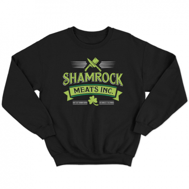 Shamrock Meat Inc Unisex Sweatshirt