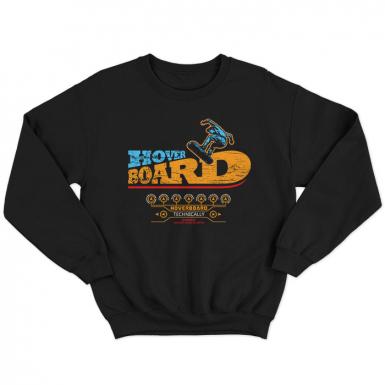Hoverboard Unisex Sweatshirt