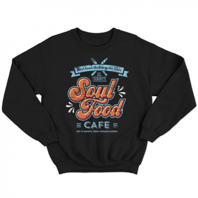Soul Food Cafe Unisex Sweatshirt