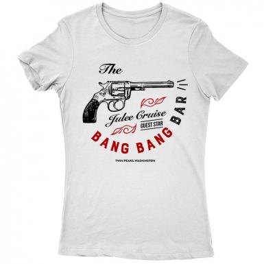 Bang Bang Bar Womens T-shirt