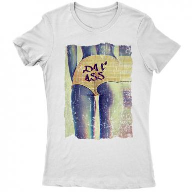 Dat Ass Womens T-shirt
