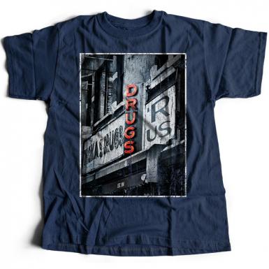 Drugs R Us Mens T-shirt