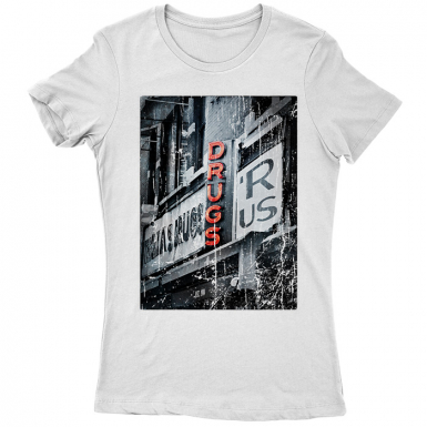 Drugs R Us Womens T-shirt