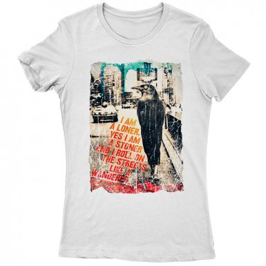 I Am A Loner Womens T-shirt
