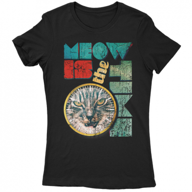 Meow Is The Time Womens T-shirt