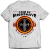 I Aim To Misbehave 1